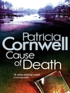 Cause of Death (eBook): Kay Scarpetta Series, Book 7